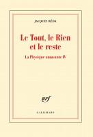 Le Tout, le rien et le reste Jacques Réda (Gallimard) - M. Host