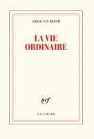 La vie ordinaire, Adèle Van Reeth (par Marjorie Rafécas-Poeydomenge)