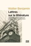 Lettres sur la littérature, Walter Benjamin (3ème article), par Michel Host