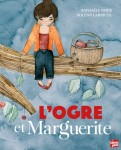 L'Ogre et Marguerite, Raphaële Frier, Solenn Larnicol