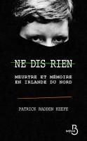 Ne dis rien, Patrick Radden Keefe (par Jean-Jacques Bretou)