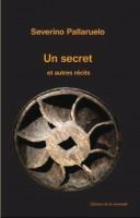Un Secret et autres récits, Severino Pallaruelo