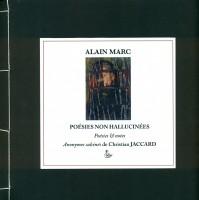 Poésies non hallucinées, Alain Marc