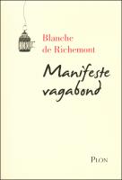 Manifeste vagabond, Blanche de Richemont