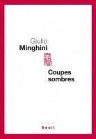 Coupes sombres, Giulio Minghini