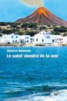Le salut viendra de la mer, Chrìstos Ikonòmou