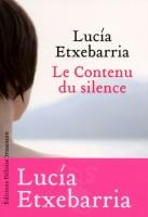 Le contenu du silence, Lucia Etxebarria