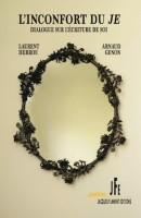 A propos de L'inconfort du je, Dialogue sur l'écriture de soi, Laurent Herrou, Arnaud Genon, par Michel Host