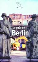 Le goût de Berlin, collectif (Mercure de France) - Ph. Leuckx