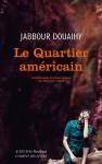 Le Quartier américain, Jabbour Douaihy