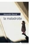 La maladroite, Alexandre Seurat (2ème article)