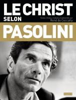Le Christ selon Pasolini, René de Ceccatty (par Philippe Leuckx)