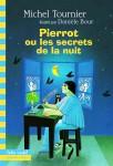 Pierrot ou les secrets de la nuit, Michel Tournier