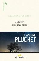 L'Univers sous mes pieds, Blandine Pluchet (par Delphine Crahay)