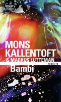 Bambi, Mons Kallentoft & Markus Lutteman (par Jean-Jacques Bretou)