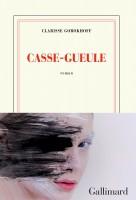 Casse-Gueule, Clarisse Gorokhoff (par Matthieu Gosztola)