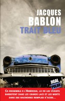 Trait bleu, Jacques Bablon