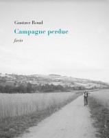 Campagne perdue, Gustave Roud (par Cathy Garcia)