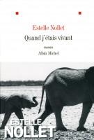 Quand j'étais vivant, Estelle Nollet