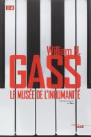 Le musée de l'inhumanité, William H. Gass