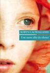 Une autre idée du silence, Robyn Cadwallader