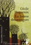 La saison des mangues, Cécile Huguenin