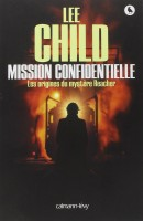 Mission Confidentielle, Lee Child