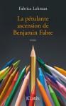 La pétulante ascension de Benjamin Fabre, Fabrice Lehman