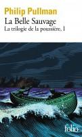 La Trilogie de la Poussière, Livre 1, La Belle Sauvage & Livre 2, La Communauté des esprits, Philip Pullman (par Didier Smal)