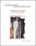 Chemins ouvrant, Yves Bonnefoy, Gérard Titus-Carmel
