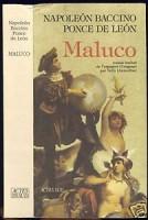 Maluco, Napoleon Baccino Ponce De Leon