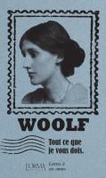 Tout ce que je vous dois, Lettres à ses amies, Virginia Woolf (par Jean-François Mézil)