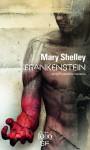 Frankenstein ou Le Prométhée moderne, Mary Shelley (par Matthieu Gosztola)