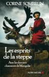 Les esprits de la Steppe, Corine Sombrun