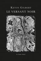 Le Versant noir, Kevin Gilbert