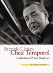 Chez Temporel, Célébration d'André Hardellet, Patrick Cloux (par Philippe Leuckx)