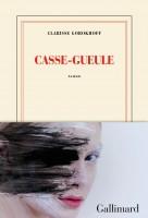 Casse-gueule, Clarisse Gorokhoff