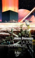 Alain Damasio : Quatre romans de SF (par Didier Smal)