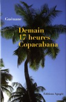 Demain 17 heures Copacabana, Guénane