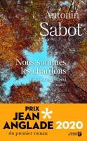 Nous sommes les chardons, Antonin Sabot (par Catherine Dutigny)