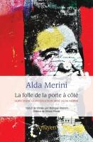 La folle de la porte à côté, Alda Merini (par Didier Ayres)
