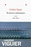 Ressources inhumaines, Frédéric Viguier