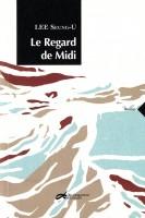Le Regard de Midi, LEE Seung-U