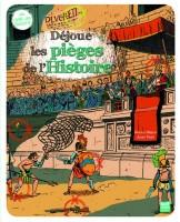 Déjoue les pièges de l'Histoire, Pascale Hédelin