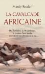 La cavalcade africaine, Mandy Retzlaff