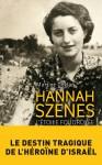 Hannah Szenes, Martine Gozlan