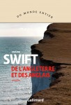 De l'Angleterre et des Anglais, Graham Swift (par Théo Ananissoh)