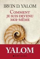 Comment je suis devenu moi-même, Irvin D. Yalom (par Gilles Banderier)