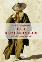 Les sept cercles, Une odyssée noire, Sophie Caratini