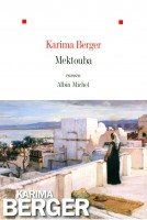 Mektouba, Karima Berger